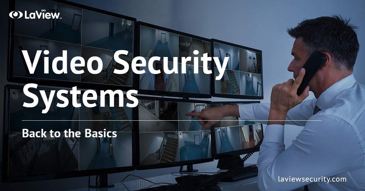 Video Security Systems – Get the Best Viewing Experience