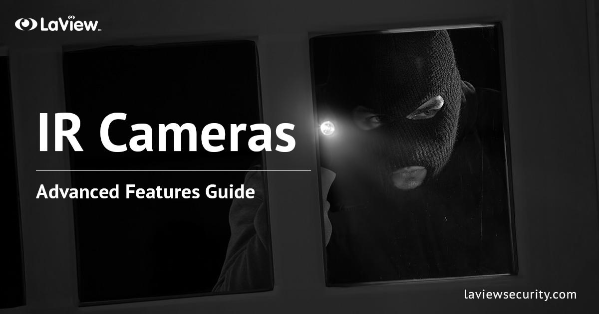 IR Surveillance Cameras – Clear Surveillance Even in the Dark