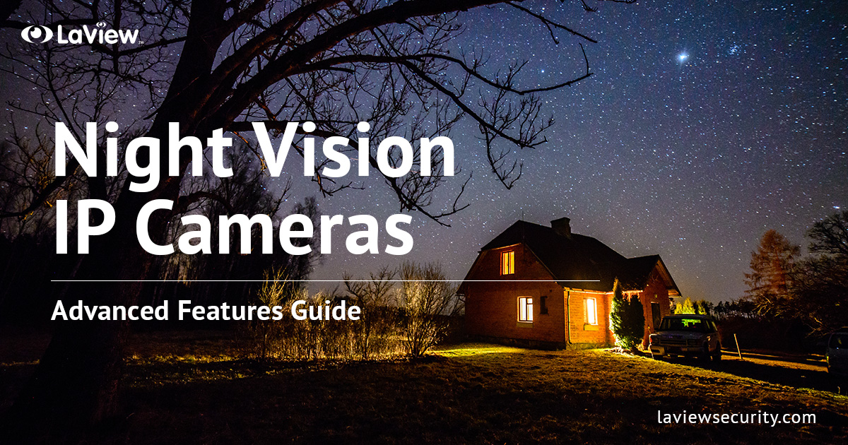 Night Vision IP Cameras – Find Your Best Options