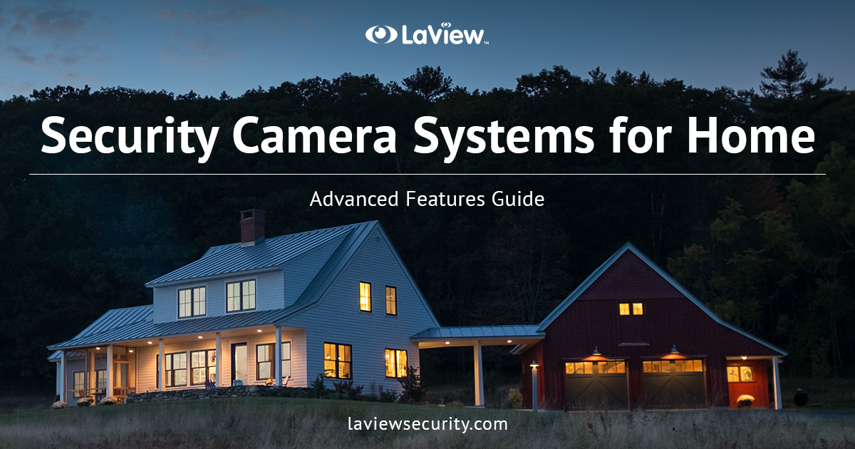 Security Camera Systems for Home – Keep Your Family Safe