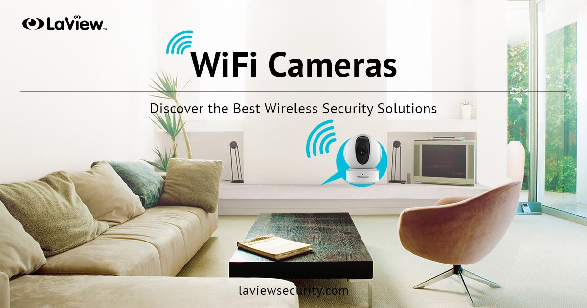 WiFi Cameras – Discover the Best Wireless Security Solutions
